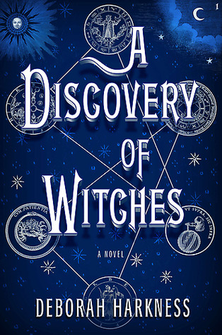 Reseña El Descubrimiento De Las Brujas A Discovery Of Witches De Deborah Harkness The Diary Of Books